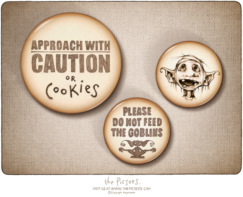 3 badges featuring Eric the goblin and some wise warnings to accompany him